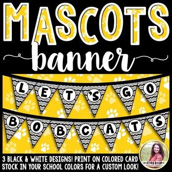 School Mascot Banner {Let's Go Bobcats!}