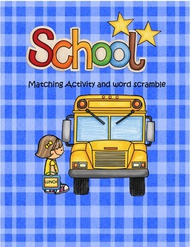 School Matching activity and Word Scramble