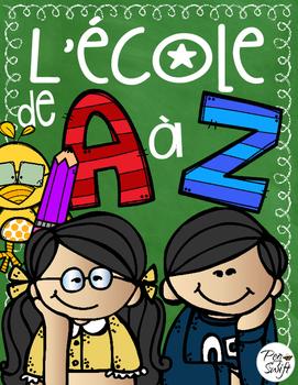 School Memories A to Z ~ French ~ L'école de A à Z
