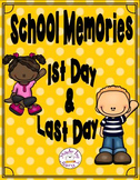 School Memories: First Day & Last Day Activities