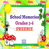 School Memories Grades 3-6  FREEBIE