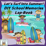 Lap Book: School Memories | May June Centers Summer End of