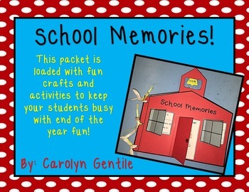 School Memories and End of the Year Activities