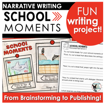 School Moments Personal Narrative Writing Project