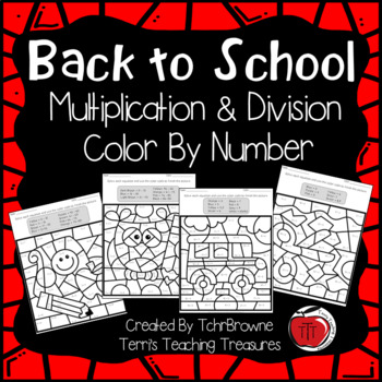 School Multiplication and Division Color by Number