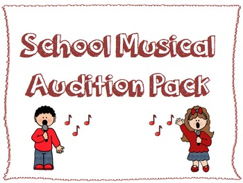 School Musical Audition Pack