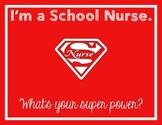 School Nurse Super power