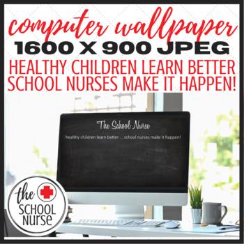 School Nurse chalkboard style computer desktop image
