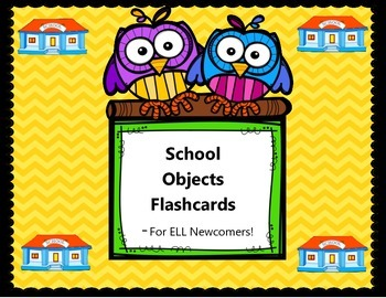 School Objects Flashcards - ELL Newcomer