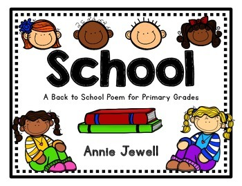 Back to School: School Poem for Bulletin Board or Pocket Chart