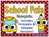 School Pals | Nameplates | Polka Dot | Editable Bundle