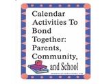 School, Parents, and Community:  Let's Bond Together!!
