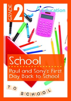 School - Paul and Sony's First Day Back to School - Grade 2