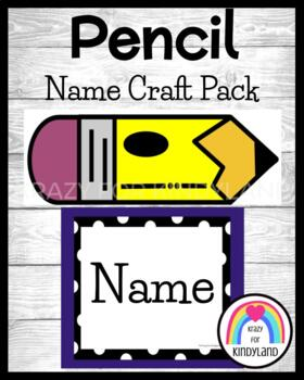 School: Pencil Craft and Writing Name