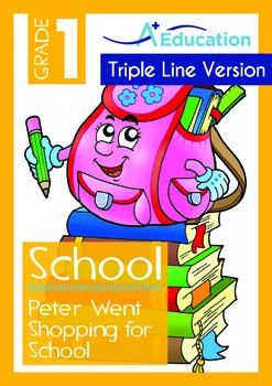 School - Peter Went Shopping for School (with 'Triple-Track Writing Lines')