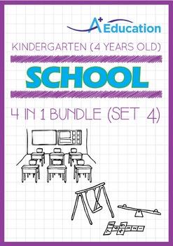 4-IN-1 BUNDLE - School (Set 4) - Kindergarten, K2 (4 years old)