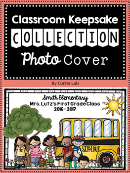 Editable School Photo Cover ~ Beginning and End of Year Photo