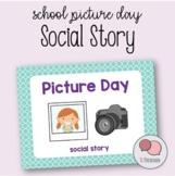School Picture Day Social Story