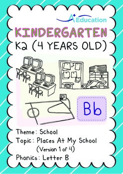 School - Places at My School (I): Letter B - Kindergarten, K2 (4 years old)