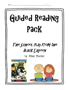 School Play from the Black Lagoon Guided Reading Activities