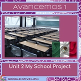 School Project: Avancemos 1 Unit 2