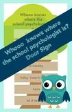 School Psychologist Door Sign