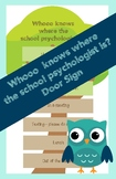 School Psychologist Door Sign