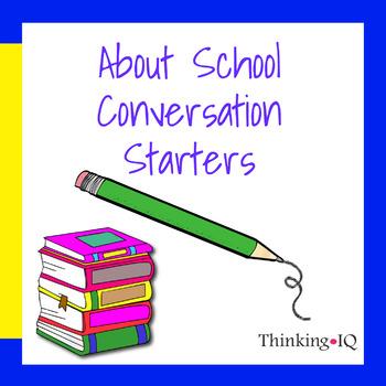 About School Conversation Starters