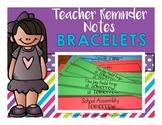 School Reminder Bracelets