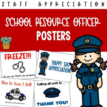 School Resource Officer Appreciation Posters