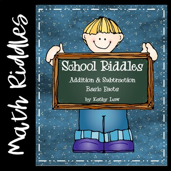 School Riddles -- Addition & Subtraction