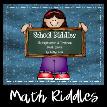 School Riddles -- Multiplication & Division