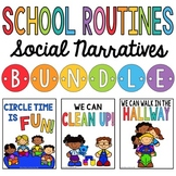 School Routines Social Narratives BUNDLE