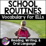 School Routines Vocabulary Activities ESL - for Beginning ELLs