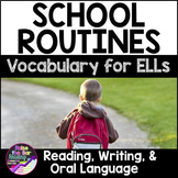 School Routines Vocabulary Activities ESL - for Beginning ELLs