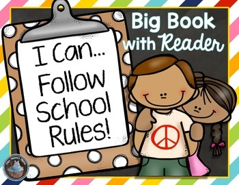 School Rules {Big Book with Matching Reader}
