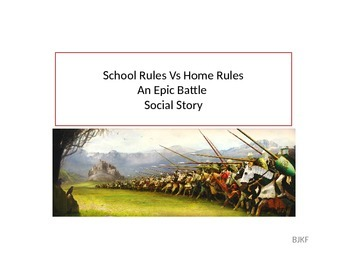 School Rules Vs. Home Rules, An Epic Battle Social Story