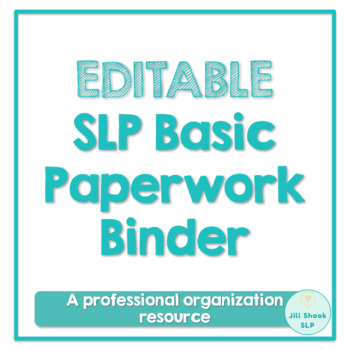 EDITABLE SLP Basic Paperwork Bundle