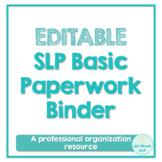 EDITABLE SLP Paperwork Binder