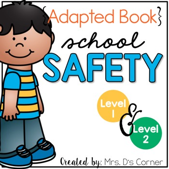 School Safety Adapted Books ( Level 1 and Level 2 )