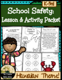 School Safety Lesson & Activity Packet {Hawaii Theme}