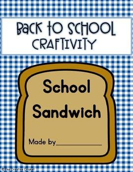 School Sandwich - Back to School Activity/Craftivity
