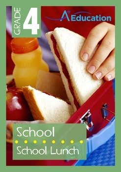 School - School Lunch - Grade 4