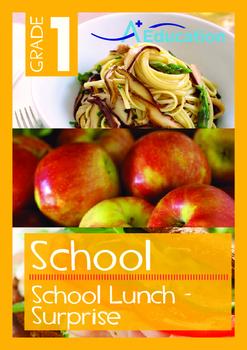 School - School Lunch: Surprise - Grade 1