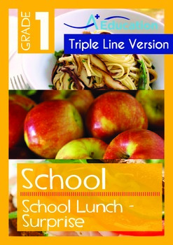 School - School Lunch: Surprise (with 'Triple-Track Writing Lines')