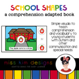 School Shapes A Comprehension Adapted Book