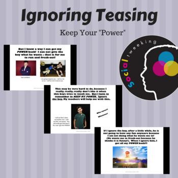 Social Skill- Ignoring Teasing - Keeping My Power