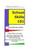 School Skills 101 by Kim Holdbrooks Townsel