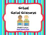 School Social Scenarios