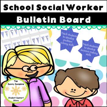 School Social Worker Bulletin Board